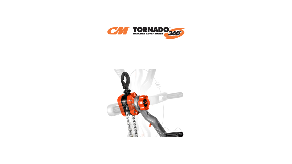 New CM Tornado 360°  Redefines Ratchet Lever Hoists